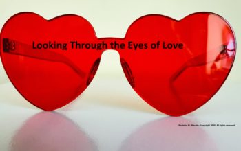Abiding in Christ: Looking through the Eyes of Love