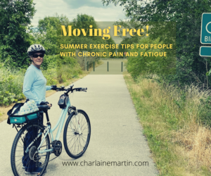 Summer Exercise Tips for People with Chronic Pain and Fatigue