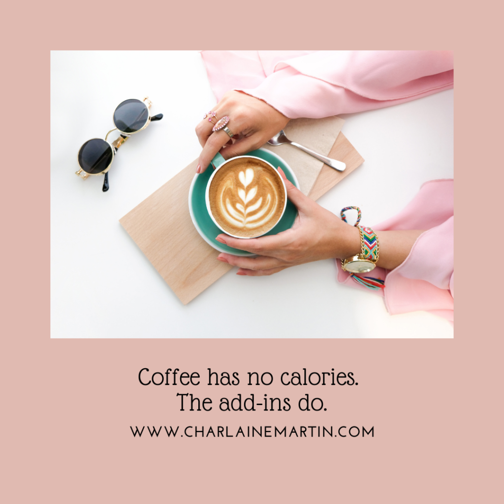Watch what you add to your coffee.