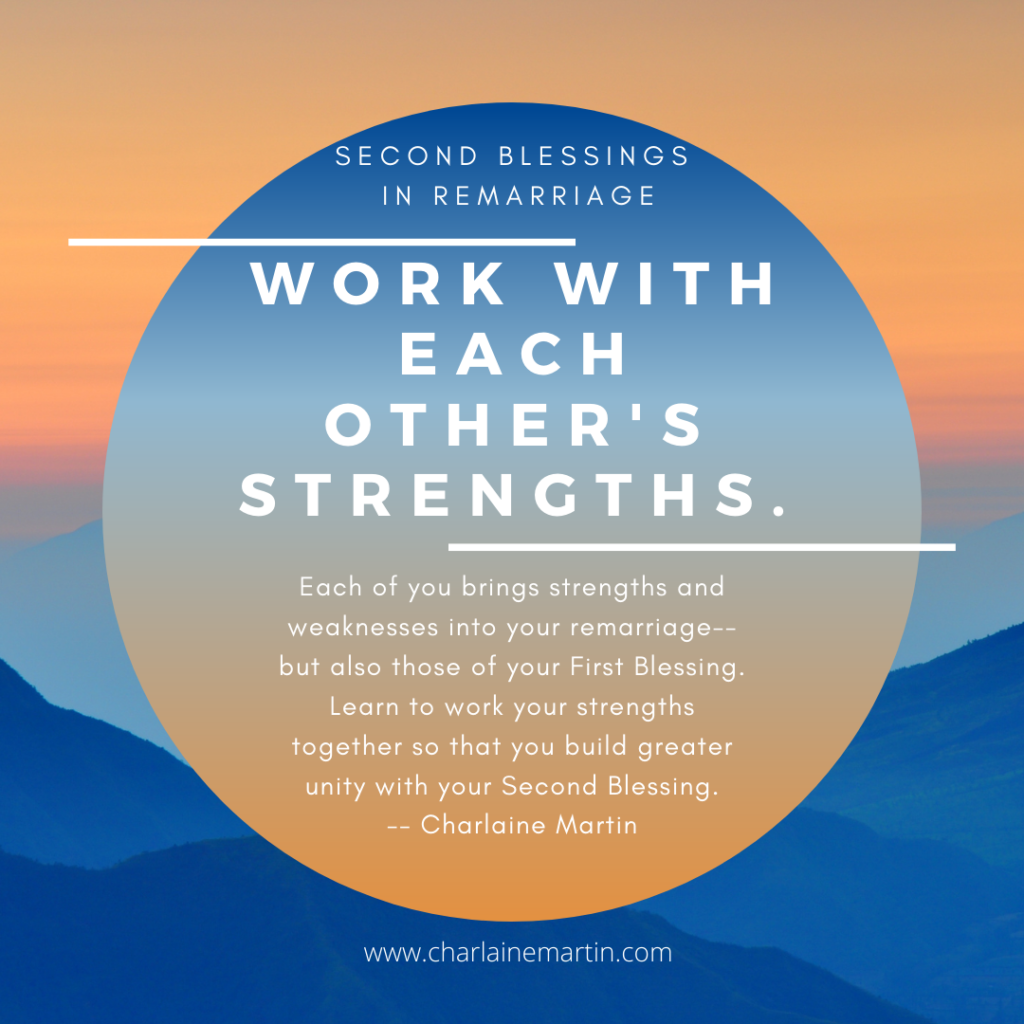 Work with strengths in your remarriage.