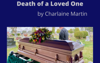Lessons Learned from the Death of a Loved One