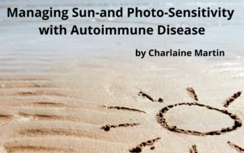 Managing Sun Sensitivity/Photo Sensitivity in Autoimmune Diseases