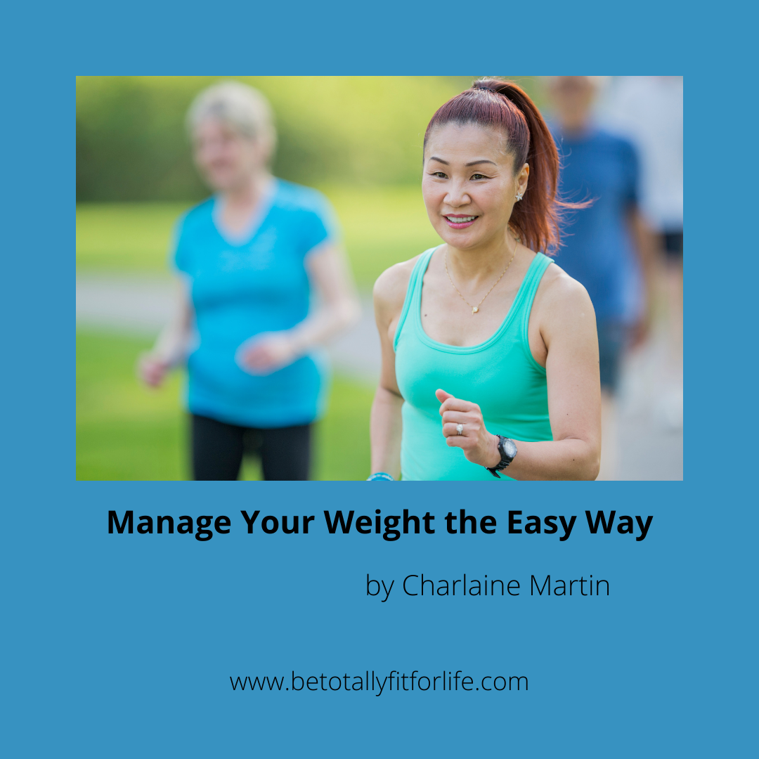 Manage Your Weight the Easy Way