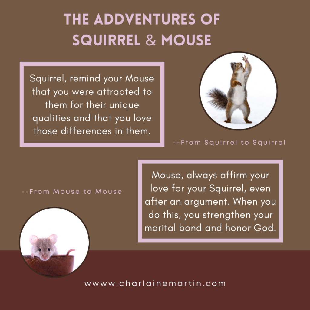 Learn to honor your Squirrel or Mouse while honoring God.