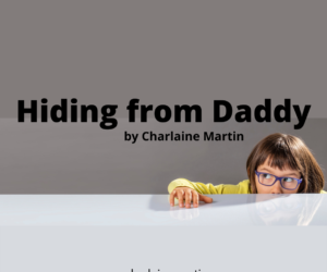 Hiding From Daddy
